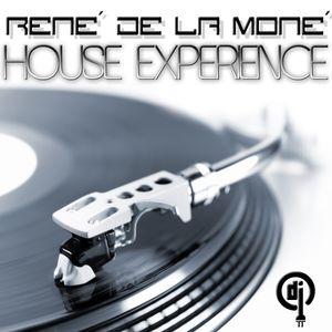 House Experience - René de la Moné - 22.07.2012 (1st Trip)