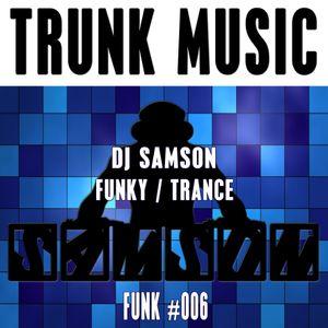 DJ Samson - Trunk Music (#006)