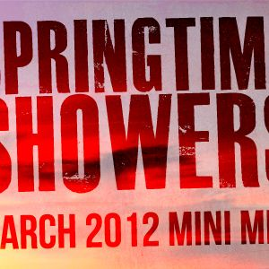 Springtime Showers - March 2012 Mini Mix