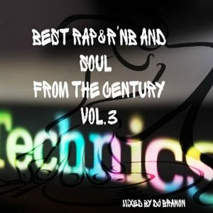 Dj Branon - Best Rap & Rn'B & Soul from The Century