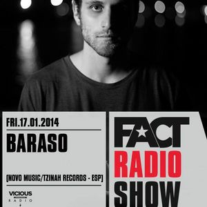 2014.01.17 FACT Radio Show feat. Baraso (Only Vinyl)