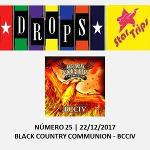 Drops Star Trips - Edição 25 - Black Country Communion - BCCIV
