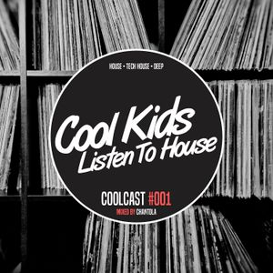 Coolcast #001 - Mixed By Chantola