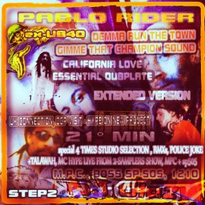4 TIME STUDIO SET - EXTENDED VERSION step2 - CALIFORNIA LOVE ESSENTIAL DUBPLATE BY PABLO RIDER