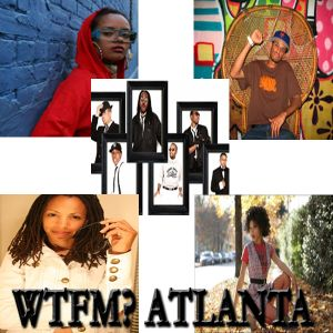 "WTFM? Atlanta ""Music Mix #1"""