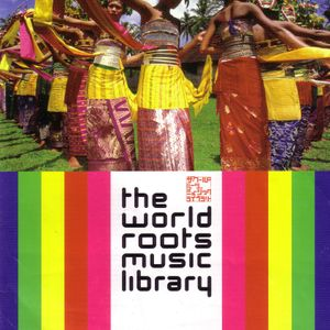 23rd November 2016, The World Roots Music Library