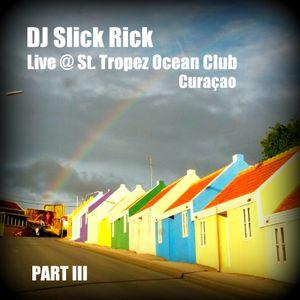 LIVE @ St. Tropez Ocean Club Curaçao August 4, 2012 - PART III
