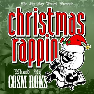 Chrismas Rappin' (Mixed by Cosm Roks)