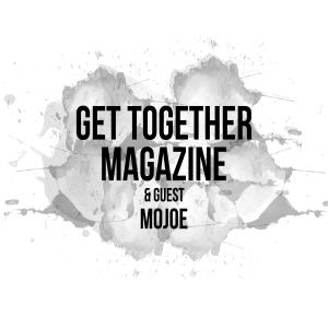 Get Together Magazine and Guest MoJoe Live on Subtle FM (19.12.16)