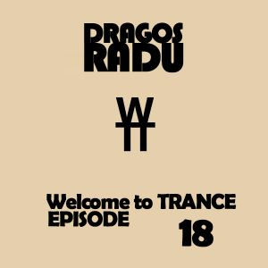 Welcome to TRANCE Episode 18