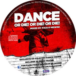 Dance Or Die (electro set for electro dance crews)