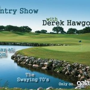 Derek Hawgood Country Show 18 on Galaxy Select