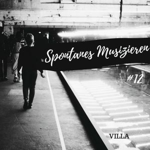 VILLA - Spontanes Musizieren #12