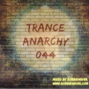 Robbie4Ever - Trance Anarchy 044