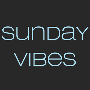 THE SUNDAY VIBES SHOW 27.03.16