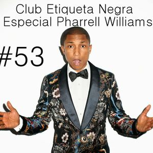 Programa 0053 Web Club Etiqueta Negra Especial Pharrell Williams