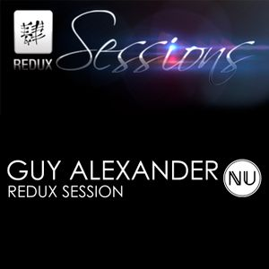 Guy Alexander & Rolfiek - Redux Sessions Episode 325