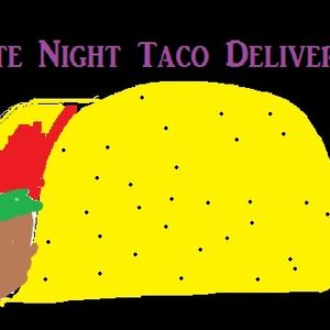 Late Night Taco Delivery: Episode 33 - Get Animated