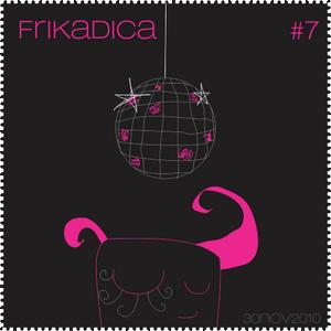 Frikadica Mixtape #7