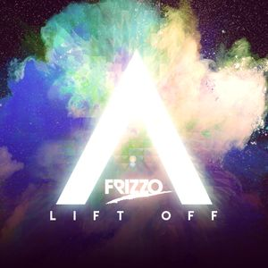FRIZZO - LIFT OFF MAY 2015 MIX #04