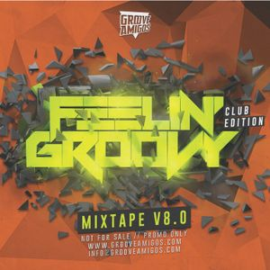 FEELIN' GROOVY MIXTAPE Vol.08
