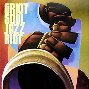 Griot Soul Jazz Riot