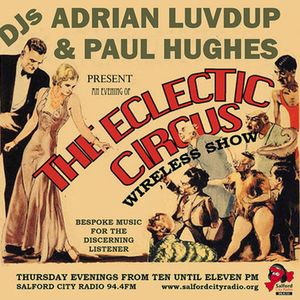 Eclectic Circus exclusive mix aired on 06/09/12 at 10pm