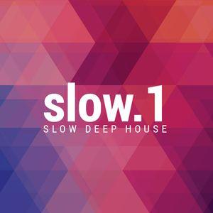 Slow Deep House Mix - Slow 1