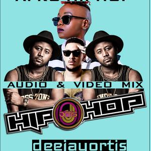The Afro Hip Hop Video & Audio Mix [2017]