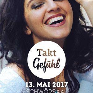 TAKTGEFÜHL 13. MAI 2017