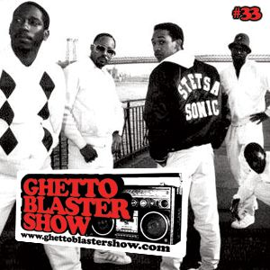 GHETTOBLASTERSHOW #33 (oct. 02/10)