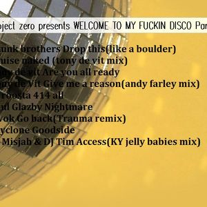 ProjectZero Welcome To My Disco (Mix One)