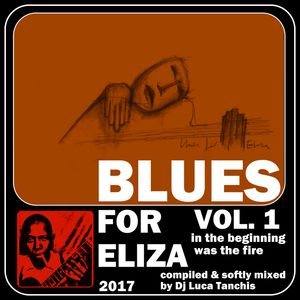 Blues For Eliza Vol. 1