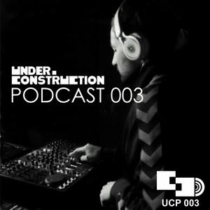 KOFT - Under_Construction Podcast 003
