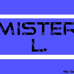 Mister L House Selection 1
