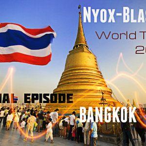 Nyox-Blaster World Tour 2012  Special Episode From # BANGKOK
