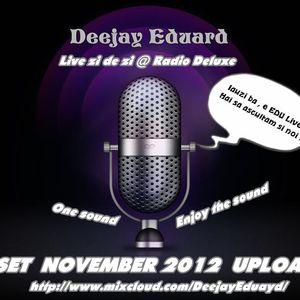 Deejay Eduard @ Promoset November 2012