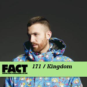 FACT Mix 171: Kingdom