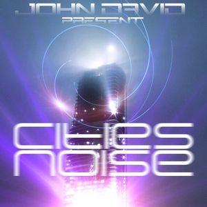 John David - Cities Noise 02