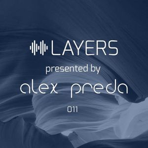 LAYERS by Alex Preda - 011 Ben Hoo Guestmix