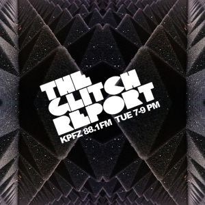 The Glitch Report Radio Show 2/23/10