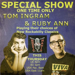 Tom Ingram & Ruby Ann - New Rockabilly Classics Show