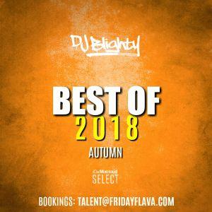 #BestOf2018 Autumn // R&B, Hip Hop & U.K. // Instagram: djblighty