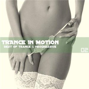 Trance in Motion Vol 2