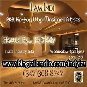 I AM INDI / WITH YOUR HOST KDIDDY