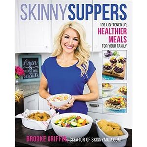 Brooke Griffin: Skinny Suppers