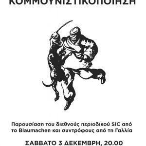 Συζήτηση για την κομμουνιστικοποίηση και παρουσίαση του περιοδικού SIC από το Blaumachen, 03-12-11