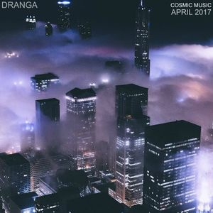 Dranga - Cosmic Music (April 2017)