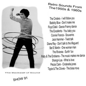 The Backwall Of Sound Retro Sounds from The 1950s & 1960s - Show 91
