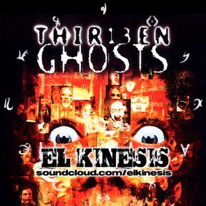 El Kinesis Halloween Special: Thir13en Ghosts